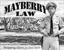 Mayberry Law Tin Sign